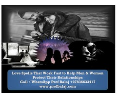 Easy Simple Love Spells That Work Overnight - Love Spells Chants Call +27836633417