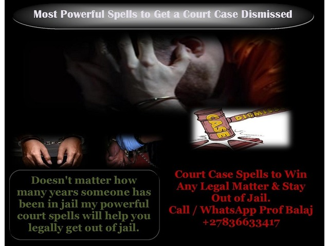 Court Case Spells to Win Any Legal Matter - Spells to Get a Court Case Dismissed Call +27836633417