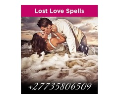 GUARANTEED RETURN LOST LOVE SPELLS/ SPIRITUAL HEALING POWERS/ BUSINESS SPELLS +27735806509