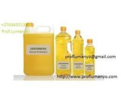 POWERFUL SANDAWANA OIL +27634531308 FOR BUSINESS PROTECTION IN UK USA SOUTH AFRICA